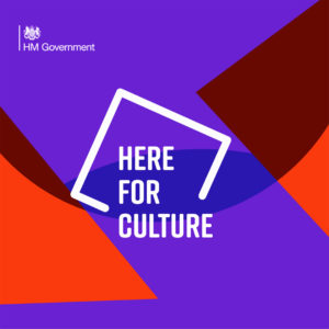 #HereForCulture Arts Council and DCMS Culure Recovery Fund